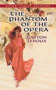 Leroux, Gaston: The Phantom of the Opera