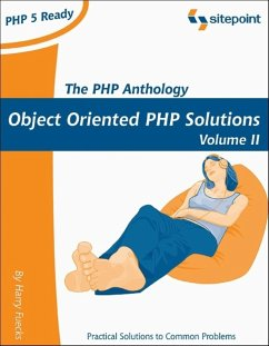 PHP Anthology: Object Oriented PHP Solutions, Vol.2- Applications - Fuecks, Harry
