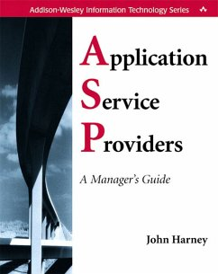 Application Service Providers (Asps): A Manager's Guide - Harney, John