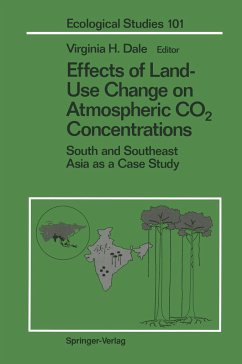 Effects of Land-Use Change on Atmospheric Co2 Concentrations: South and Southeast Asia as a Case Study - Herausgeber: Dale, Virginia H.