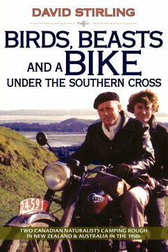 Birds, Beasts and a Bike Under the Southern Cross - Stirling, David