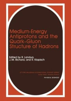Medium-Energy Antiprotons and the Quark-Gluon Structure of Hadrons - Klapisch, Robert International School of Physics with Low
