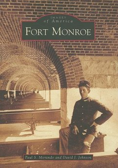 Fort Monroe - Morando, Paul S. Johnson, David J.