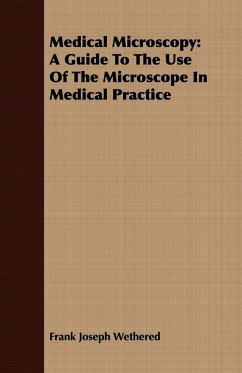 Medical Microscopy - Wethered, Frank Joseph