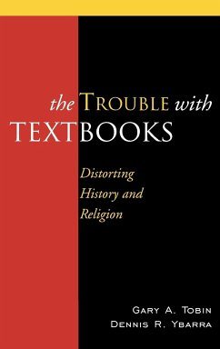 The Trouble with Textbooks - Tobin, Gary A. Ybarra, Dennis R.