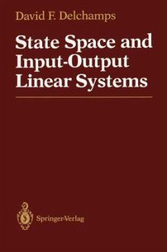 State Space and Input-Output Linear Systems - Delchamps, David F.