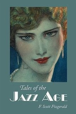 Tales of the Jazz Age, Large-Print Edition - Fitzgerald, F. Scott