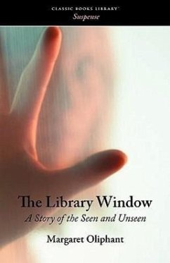 The Library Window - Oliphant, Margaret Wilson
