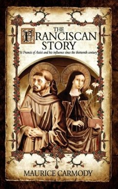 The Franciscan Story - Carmody, Maurice