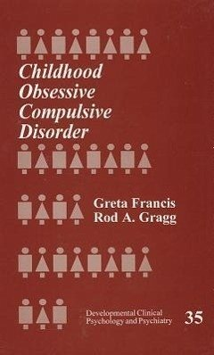 Childhood Obsessive Compulsive Disorder - Francis, Greta Gragg, Rod A.
