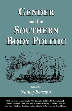 Gender and the Southern Body Politic - Herausgeber: Bercaw, Nancy
