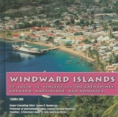 Windward Islands: St. Lucia, St. Vincent and the Grenadines, Grenada, Martinique, & Dominica - Orr, Tamra