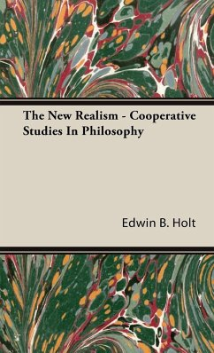 The New Realism - Cooperative Studies In Philosophy - Holt, Edwin B.