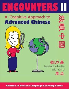 Encounters II [Text ] Workbook]: A Cognitive Approach to Advanced Chinese - Liu, Jennifer Li-Chia