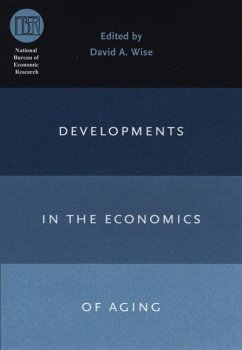 Developments in the Economics of Aging - Herausgeber: Wise, David A.