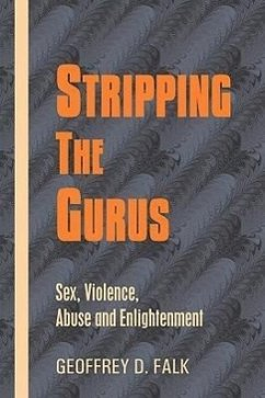 Stripping the Gurus - Falk, Geoffrey David