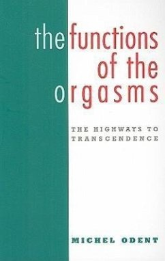 The Functions of the Orgasms - Odent, Michel