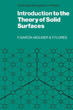 Introduction to the Theory of Solid Surfaces - Garcia-Moliner, Federico Flores, Fernando Garcia-Moliner, Federico