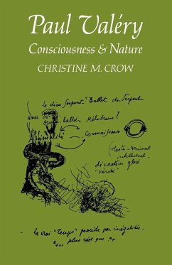 Paul Valery: Consciousness and Nature - Crow, Christine M.