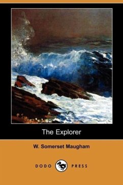 The Explorer (Dodo Press) - Maugham, W. Somerset
