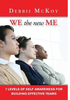 We The New Me, 7 Levels of Self Awareness for Building Effective Teams - McKoy, Debbii