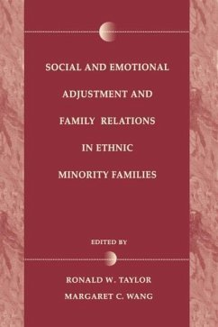 Social and Emotional Adjustment and Family Relations in Ethnic Minority Families - Herausgeber: Taylor, Ronald D. Wang, Margaret C.
