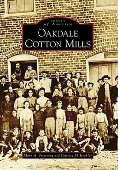 Oakdale Cotton Mills - Browning, Mary A. Koehler, Patricia M.