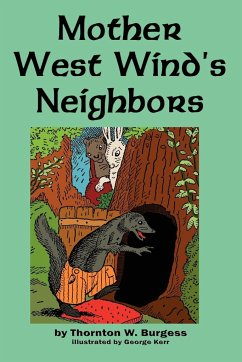 Mother West Wind's Neighbors - Burgess, Thornton W.