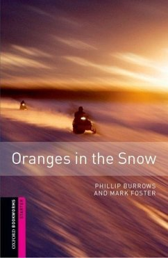 Starter: Oranges in the Snow - Burrows, Phillip; Foster, Mark