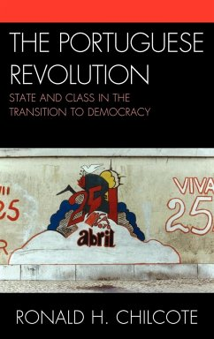 The Portuguese Revolution: State and Class in the Transition to Democracy - Chilcote, Ronald H.