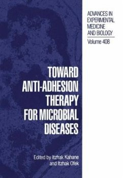 Toward Anti-Adhesion Therapy for Microbial Diseases - Bat-Sheva Seminar Toward Anti-Adhesion T