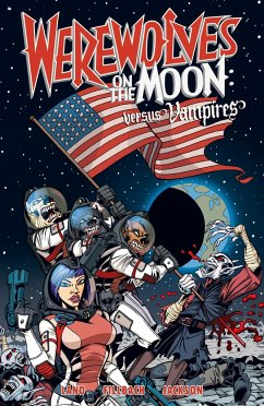 Werewolves on the Moon: Versus Vampires - Land, David Fillbach Brothers