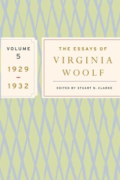 The Essays of Virginia Woolf, Volume 5: 1929-1932 - Woolf, Virginia