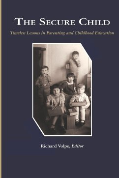 The Secure Child - Herausgeber: Volpe, Richard