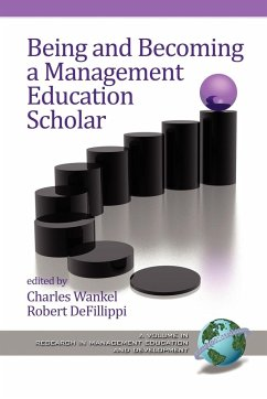 Being and Becoming a Management Education Scholar (PB) - Wankel, Charles