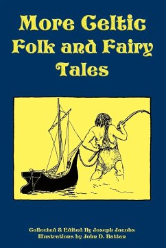 More Celtic Folk and Fairy Tales - Jacobs, Joseph
