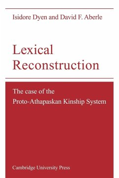 Lexical Reconstruction: The Case of the Proto-Athapaskan Kinship System - Dyen, Isidore Aberle, David F.
