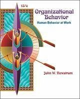 Organizational Behavior: Human Behavior at Work - Newstrom, John W.
