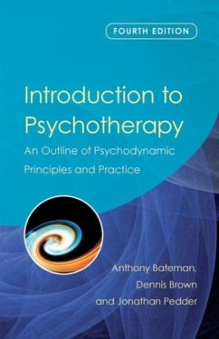 Introduction to Psychotherapy - Bateman, Anthony Brown, Dennis Pedder, Jonathan