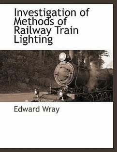 Investigation of Methods of Railway Train Lighting - Wray, Edward