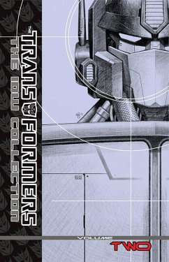 The Transformers IDW Collection, Volume 2 - Furman, Simon; Roche, Nick