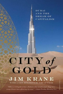 City of Gold: Dubai and the Dream of Capitalism - Krane, Jim