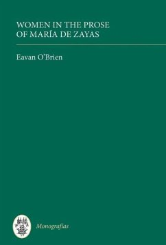 Women in the Prose of Maria de Zayas - O'Brien, Eavan