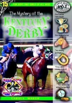 The Mystery at the Kentucky Derby - Marsh, Carole