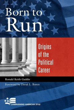 Born to Run: Origins of the Political Career - Gaddie, Ronald Keith Boren, David