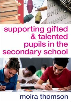 Supporting Gifted and Talented Pupils in the Secondary School - Thomson, Moira