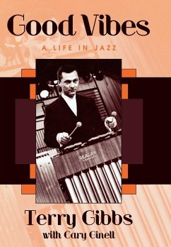 Good Vibes: A Life in Jazz - Orr, Tamra B. Gibbs, Terry Ginnell, Cary