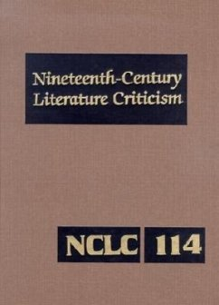 Nineteenth-Century Literature Criticism: Excerpts from Criticism of the Works of Novelists, Philosophers, and Other Creative Wrtiers Who Died Between - Herausgeber: Zott, Lynn M.