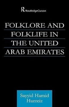 Folklore and Folklife in the United Arab Emirates - Hurriez, Sayyid