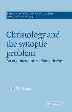Christology and the Synoptic Problem: An Argument for Markan Priority - Head, Peter M.